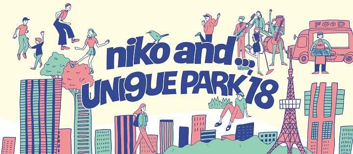 niko and ... UNI9UE(ユニーク) PARK(パーク)'18